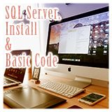 SQL Serverのインストールと基本コード理解